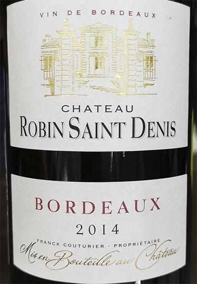 Chateau Robin Saint Denis Bordeaux 2014 Красное сухое вино отзыв