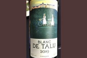 Chateau de Talu Blanc de Talu Геленджик ЗГУ 2019 Белое вино отзыв