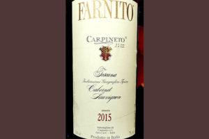 Carpineto Farnito Cabernet Sauvignon Toscana 2015 Красное сухое вино отзыв