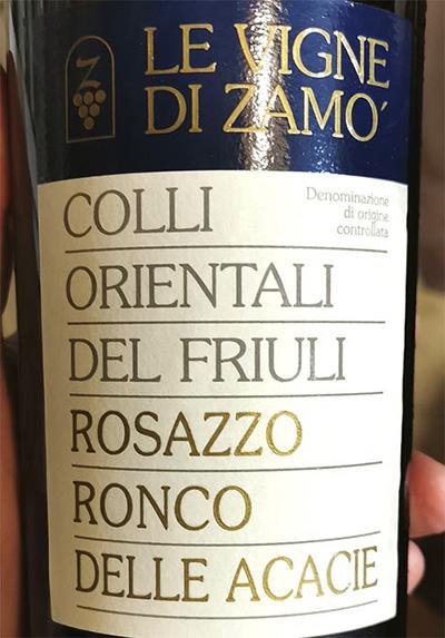 Le Vigne di Zamo Colli Orientali del Friuli Rosazzo Ronco Delle Acacie 2010 Белое сухое вино отзыв