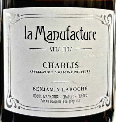 Benjamin Laroche La Manufacture Chablis 2013 Белое сухое вино отзыв