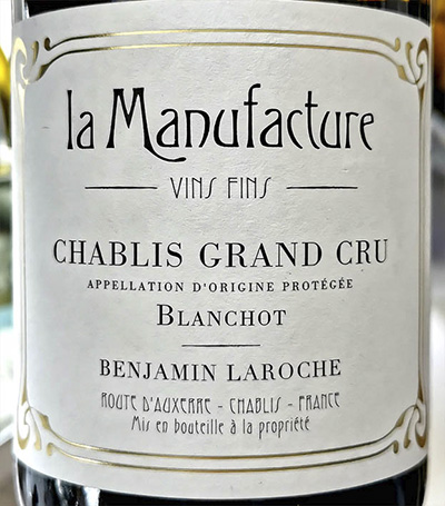 Benjamin Laroche La Manufacture Chablis Grand Cru Beauroy 2012 Белое сухое вино отзыв