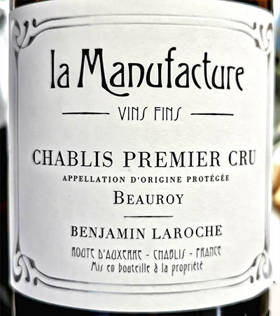 Benjamin Laroche La Manufacture Chablis Premier Cru Beauroy 2012 Белое сухое вино отзыв