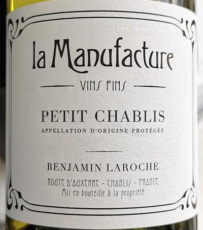Benjamin Laroche La Manufacture Petit Chablis 2013 Белое сухое вино отзыв