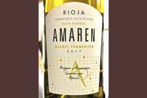 Bodegas Amaren Rioja Alavesa Amaren Barrel Fermented 2017 Белое сухое вино отзыв