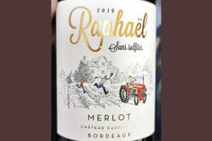 Chateau Castagnac Raphael Merlot sans sulfites Bordeaux 2019 Красное сухое вино отзыв