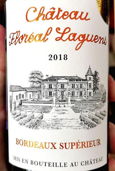 Chateau Floreal Laguens Bordeaux Superieur 2018 Красное сухое вино отзыв