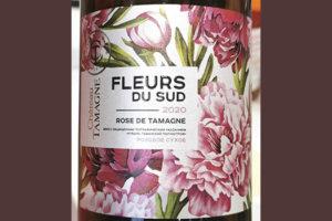 Chateau Tamagne Fleurs du Sud Rose de Tamagne ЗГУ 2020 Розовое сухое вино отзыв