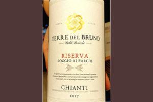 Fattoria Pogni Terre del Bruno Chianti Riserva Poggio al Falchi 2017 Красное сухое вино отзыв