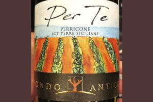 Fondo Antico Per Te Perricone Terre Siciliane 2019 Красное сухое вино отзыв