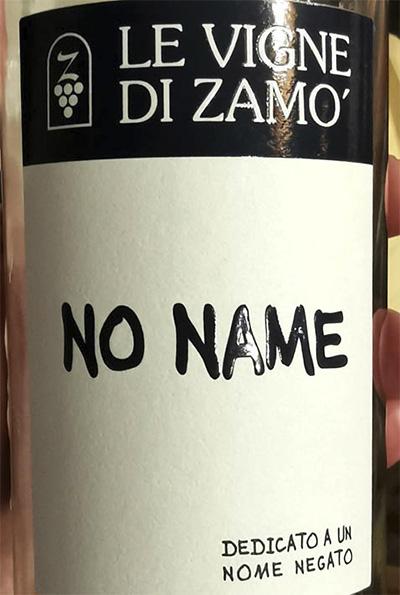 Le Vigne Di Zamo No Name Dedicato a un Nome Negato 2015 Белое сухое вино отзыв