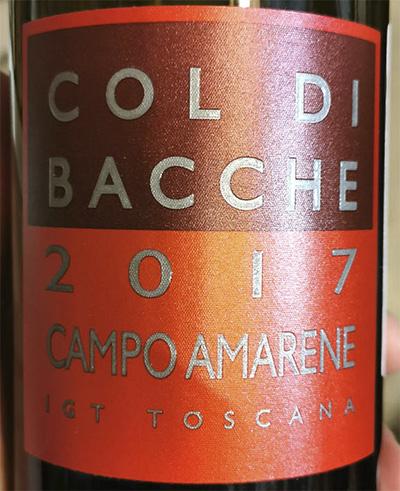 Col Di Bacche Campe Amarene IGT Toscana 2017 Красное сухое вино отзыв