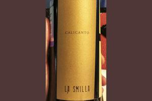 La Smilla Calicanto 2018 Красное сухое вино отзыв