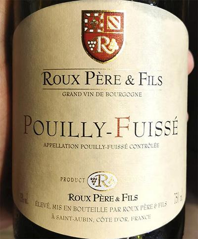 Roux Pere & Fils Pouilly-Fuisse Grand Vin de Bourgogne 2018 Белое сухое вино отзыв