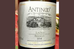 Casale del Giglo Antinoo Bianco Lizio 2016 Белое сухое вино отзыв