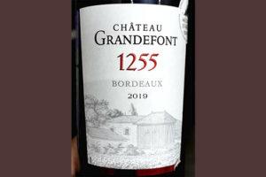 Chateau Grandefont 1255 Bordeaux 2019 Красное сухое вино отзыв