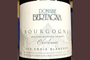 Domaine Bertagna Chardonnay Les Croix Blanches Bourgogne 2017 Белое сухое вино отзыв
