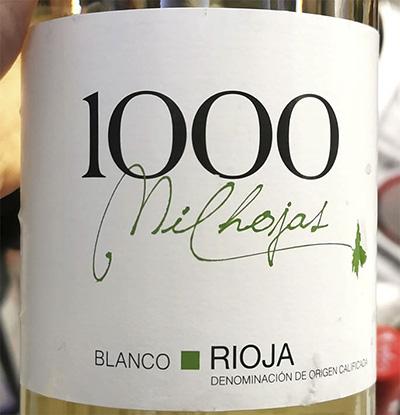 1000 Mil Hojas blanco Rioja 2020 Белое сухое вино отзыв