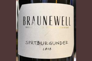 Braunewell Spatburgunder Qualitatswien Rheinhessen 2018 Красное сухое вино отзыв