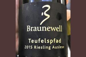 Braunewell Teufelspfad Riesling Auslese 2015 Белое сухое вино отзыв