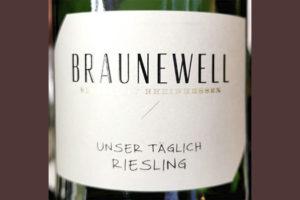 Braunewell Unser Taglich Riesling Rheinhessen 2020 Белое сухое вино отзыв