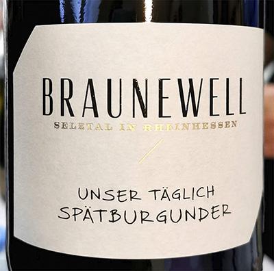 Braunewell Unser Taglich Spatburgunder Rheinhessen 2018 Красное сухое вино отзыв